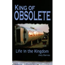 king of obsolete life in the kingdom b